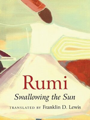 rumi swallowing the sun