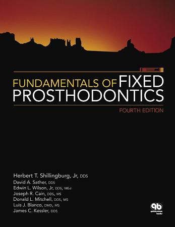 Fundamentals of Fixed Prosthodontics 4th Edition