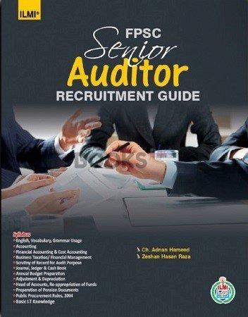 FPSC Senior Auditor Recruitment Guide 2019 Ilmi