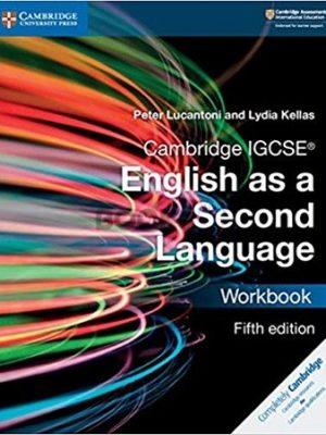 Cambridge IGCSE English as a Second Language Workbook 5th Edition