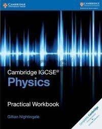 Cambridge IGCSE Physics Practical Workbook