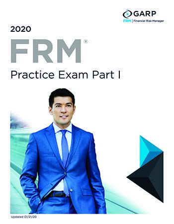 GARP FRM Part 1 Practice Exam 2020