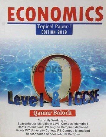 O Level Economics Topical Paper 1 Edition 2019 By Qamar Baloch