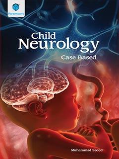Child Neurology Case Based by Muhammad Saeed