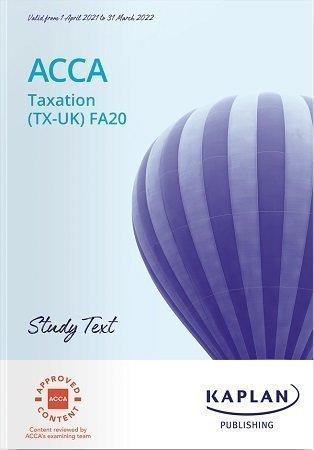 Kaplan ACCA Taxation TX FA20 Study Text 2022 Booksplus