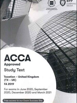 BPP ACCA Taxation TX F6 FA2019 Study Text 2021