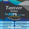 Tanveer Notes FCPS Part 1 7th Edition