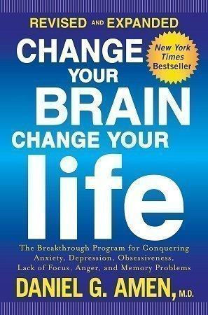 change your brain change your life daniel