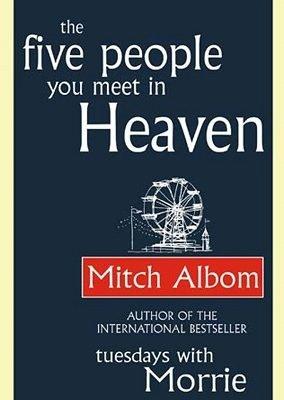 five people you meet in heaven mitch albom