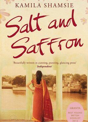 salt and saffron kamila shamsie