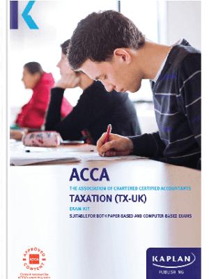 Kaplan ACCA Taxation UK F6 FA17 Exam Kit 2019 2020