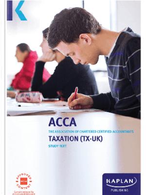Kaplan ACCA Taxation UK F6 FA17 Study Text 2019 2020