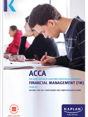 Kaplan ACCA Financial Management FM F9 Exam Kit 2019 2020