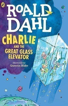 Roald Dahl Charlie and the Glass Elevator