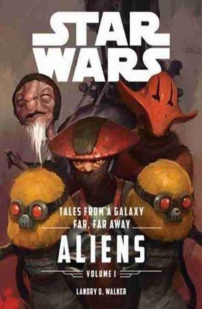 Tales From a Galaxy Far, Far Away, Vol. 1 Aliens