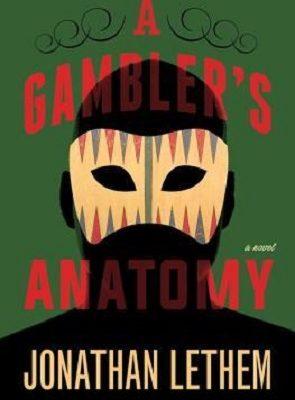 A Gamblers Anatomy