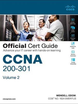 CCNA 200-301 Official Cert Guide Wendell Odom Volume 2