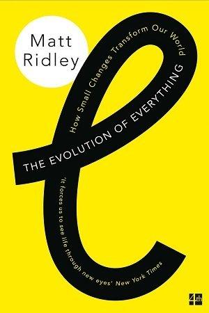 the evolution of everything matt ridley