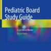 pediatric board study guide 2nd edition osama naga