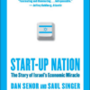Start-up Nation The Story of Israel's Economic Miracle
