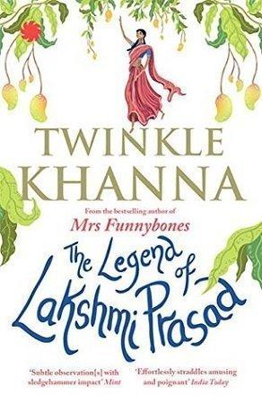 The Legend of Lakshmi Prasad by Twinkle Khanna