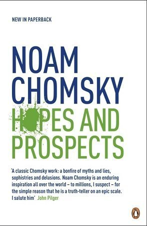hopes and prospects noam chomsky