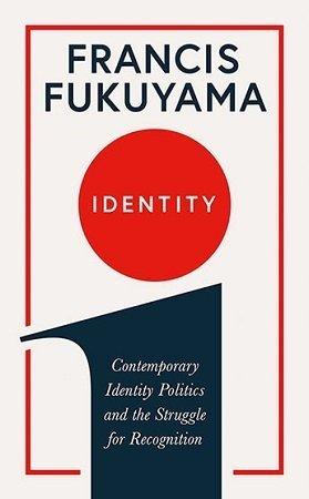 identity francis fukuyama