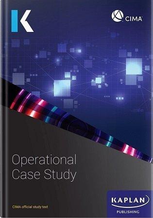 Kaplan CIMA Operational Case Study Text