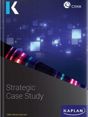 Kaplan CIMA Strategic Case Study Text