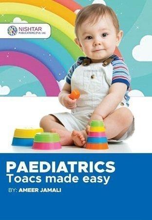 Paediatrics Toacs Made Easy