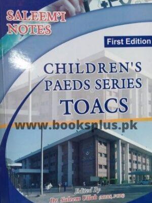 Saleemi Notes Childrens Paeds Series TOACS