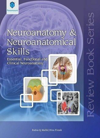 Neuronatomy and neuroanatomical skills