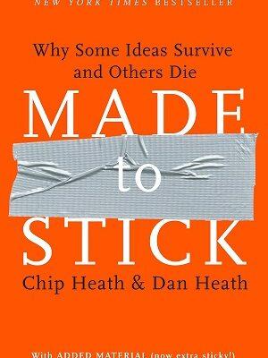 made to stick dan heath