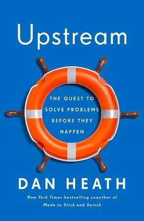 upstream dan heath