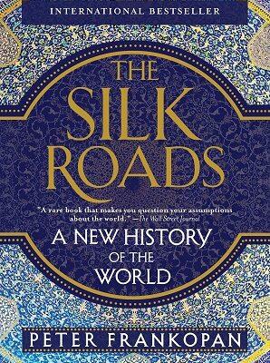 silk roads peter frankopan