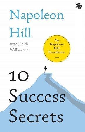 10 Success Secrets by Napoleon Hill