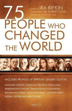 75 People Who Changed the World ira rifkin