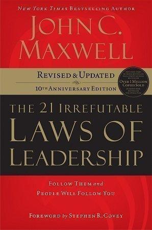 The 21 Irrefutable Laws of Leadership john