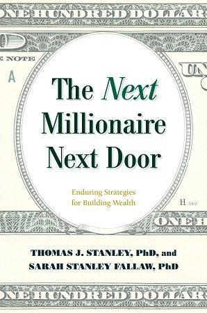 The Next Millionaire Next Door Thomas