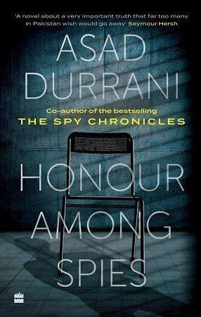 honour among spies asad durrani
