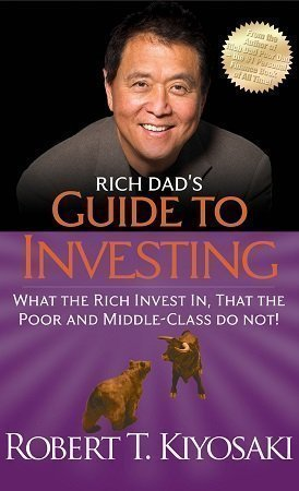 Rich Dads Guide to Investing