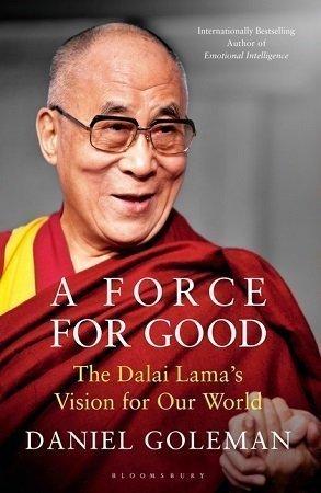 A Force for good Dalai lama