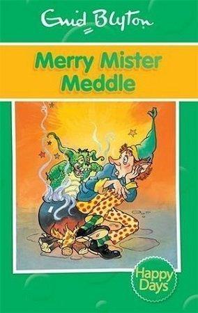 Merry Mister Meddle Enid Blyton