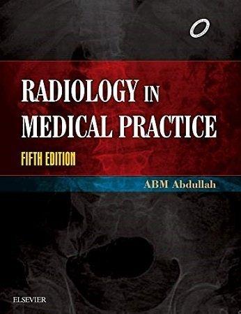 Radiology in Medical Practice ABM Abdullah