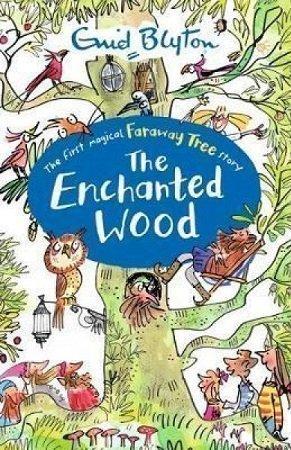 The Enchanted Wood Enid Blyton