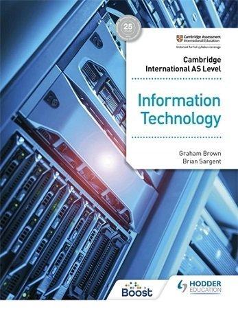 Cambridge AS Level Information Technology Hodder